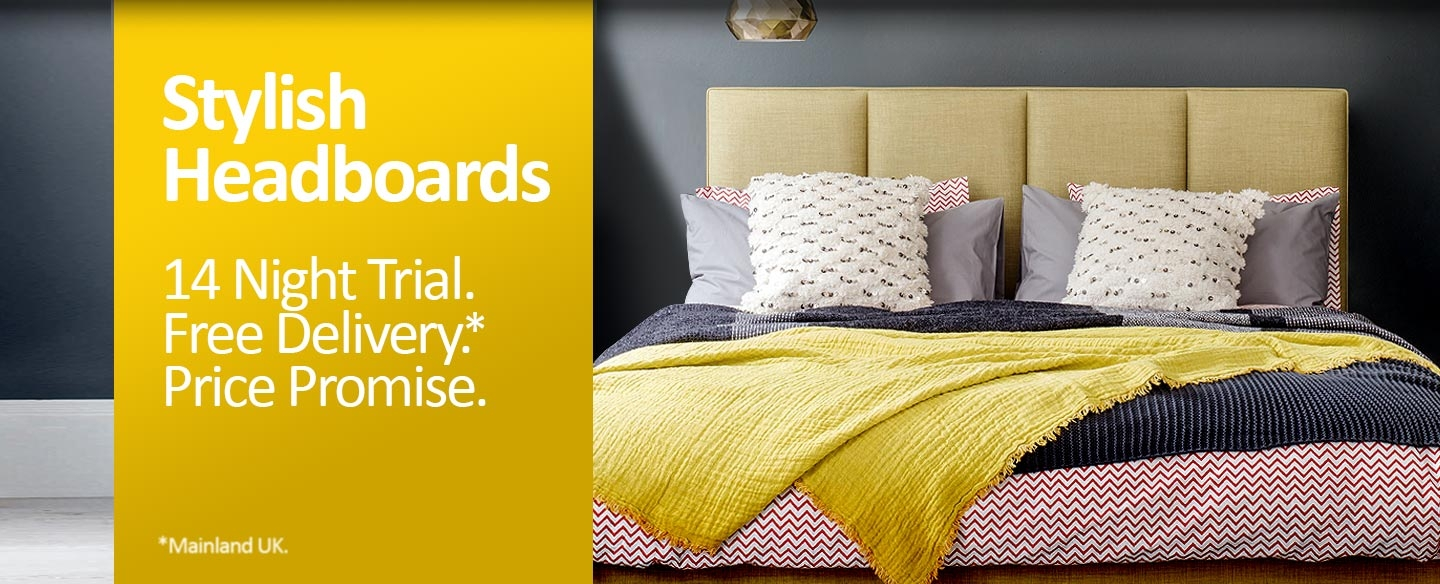 Stylish Headboards - FREE Delivery, Sleep Trial and Price Promise
