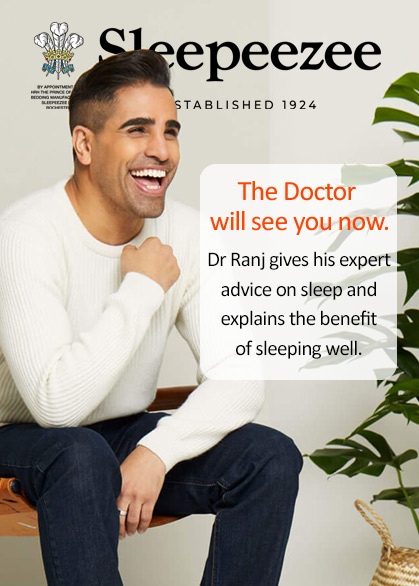 Dr Ranj - Sleepeezee ambassador gives his tips on getting a good nights sleep